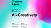 """テクノロジーとクリエイティブの未来を考えるイベント「Creative Aliens」が10月に初開催、テーマは""""AI×Creativity"""""""